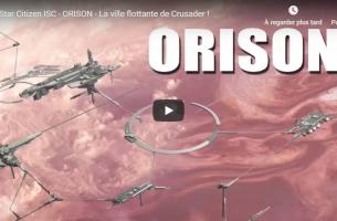 Star Citizen ISC – ORISON – La ville flottante de Crusader !